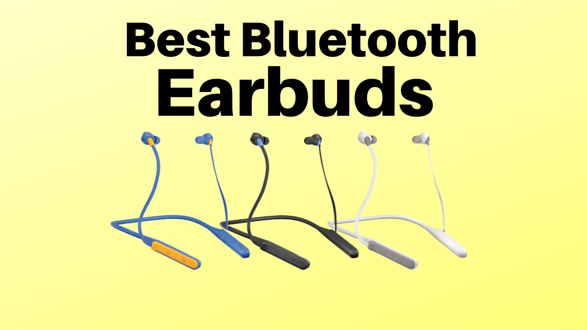 Best Bluetooth Earbuds 2021 20+ Best Wireless Earbuds in 2021 (Top Rated Earbuds)