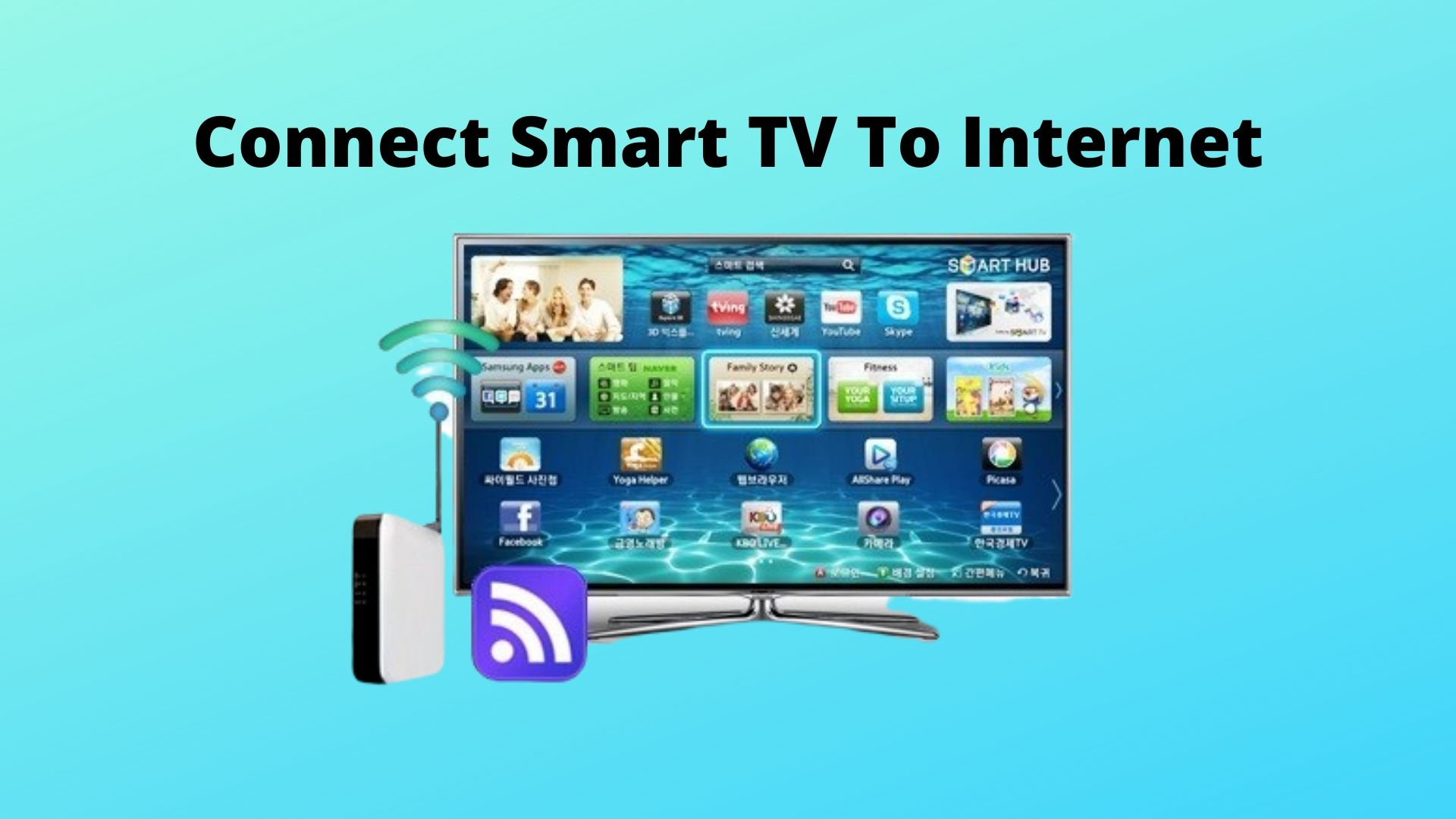 Connect Smart TV to Internet