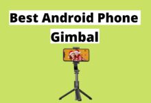 Best Android Phone Gimbal
